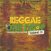 Play & Download Reggae One Drop Volume 01 by Various Artists | Napster