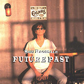 Play & Download Future Past by Suzi Ragsdale | Napster