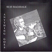 Play & Download Anything Goes by Suzi Ragsdale | Napster