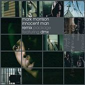Play & Download Innocent Man - Single by Mark Morrison | Napster