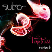 Temptress:  Remixed by Sutro