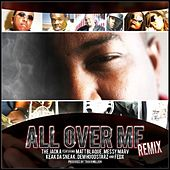 All Over Me Remix - Single by The Jacka