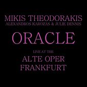 Play & Download Oracle by Mikis Theodorakis (Μίκης Θεοδωράκης) | Napster