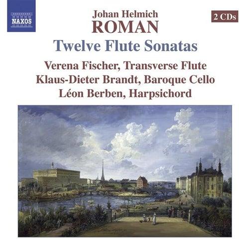 Play & Download ROMAN, J.H.: 12 Flute Sonatas (V. Fischer) by Klaus-Dieter Brandt | Napster
