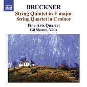 BRUCKNER, A.: String Quintet in F major / String Quartet in C minor / Intermezzo / Rondo (Fine Arts Quartet) by Various Artists