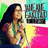 If I May by Janeane Garofalo