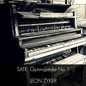Satie: Gymnopédie No. 1 by Leon Zyker