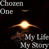 Play & Download My Life My Story by Chozenone | Napster