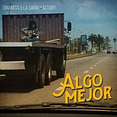 Play & Download Algo Mejor by Dinamita | Napster
