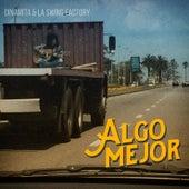 Algo Mejor by Dinamita