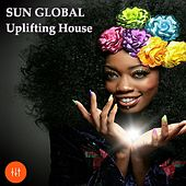 Sun Global Uplifting House by Various Artists