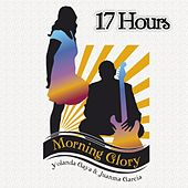 Play & Download 17 Hours by Morning Glory | Napster