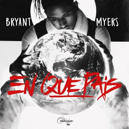 En Que País de Bryant Myers