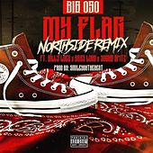 My Flag (feat. Gilly Loco, Baby Loco & Young Spitz) by Big Oso Loc