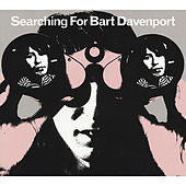 Play & Download Searching for Bart Davenport by Bart Davenport | Napster
