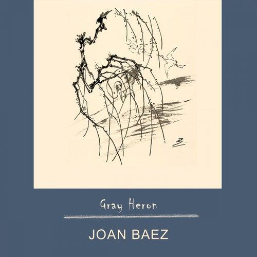 Gray Heron by Joan Baez