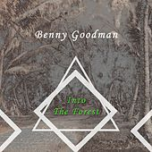 Into The Forest van Benny Goodman