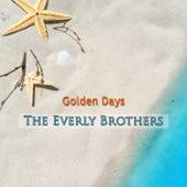 Golden Days von The Everly Brothers
