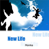 Play & Download New Life by Monika | Napster