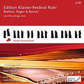 Play & Download Brahms, Reger & Busoni: Edition Klavier-Festival Ruhr, Vol. 35 (Live) by Various Artists | Napster