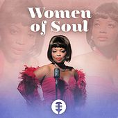 Play & Download Women of Soul by Various Artists | Napster