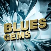 Play & Download Blues Gems by Various Artists | Napster