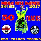 Mega Hits Dance 2017 Compilation (50 Tracks EDM Trance Techno) von Various Artists