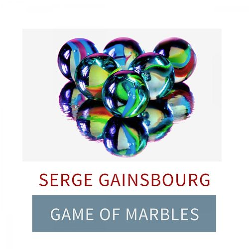 Game Of Marbles de Serge Gainsbourg