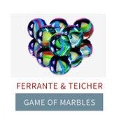 Game Of Marbles von Ferrante and Teicher