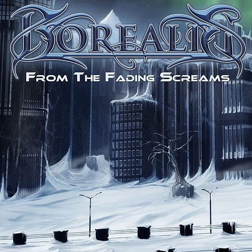 Play & Download From the Fading Screams (Re-Recorded) by Borealis | Napster
