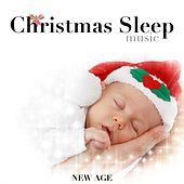 Play & Download Christmas Sleep Music: Instrumental Music for Deep Relaxation for your Holidays by Christmas Time | Napster