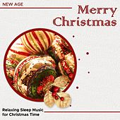 Play & Download Merry Christmas: Relaxing Sleep Music for Christmas Time by Christmas Time | Napster