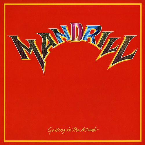Getting In The Mood by Mandrill