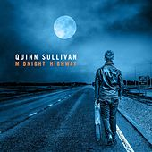 Play & Download Midnight Highway by Quinn Sullivan | Napster