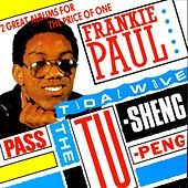 Pass The Tu-Sheng-Peng / Tidal Wave by Frankie Paul