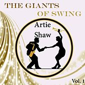 The Giants of Swing, Artie Shaw Vol. 1 by Artie Shaw