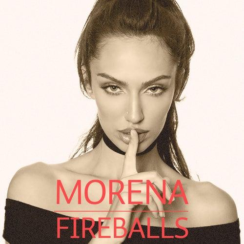 Fireballs by La Morena