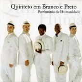 Patrimônio da Humanidade von Quinteto Em Branco E Preto