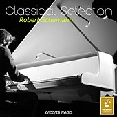 Play & Download Classical Selection - Schumann: Romances by Various Artists | Napster