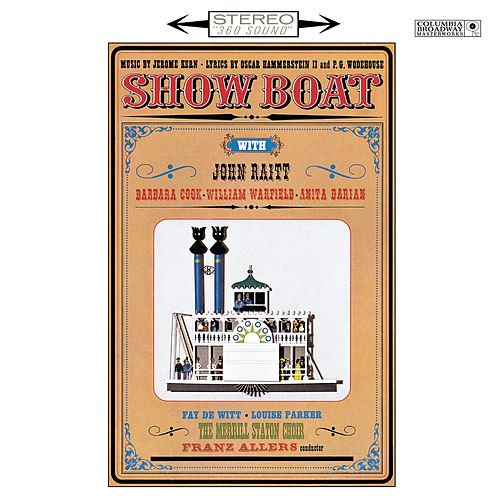 Show Boat 1962 Studio Cast Recording by Richard Rodgers and Oscar Hammerstein