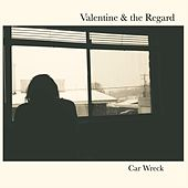 Play & Download Car Wreck by Valentine | Napster