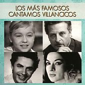 Los Más Famosos Cantamos Villancicos by Various Artists