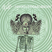 Primitive Tomorrow by Adlib