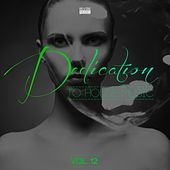 Dedication to House Music, Vol. 12 by Various Artists