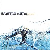 Hearts Bleed Passion, Vol. 1 by Various Artists