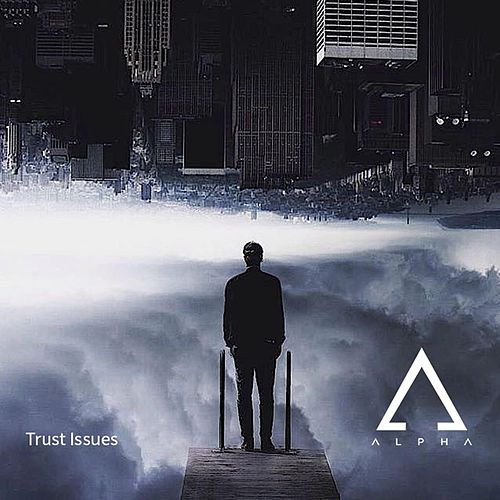 Play & Download Trust by Alpha | Napster