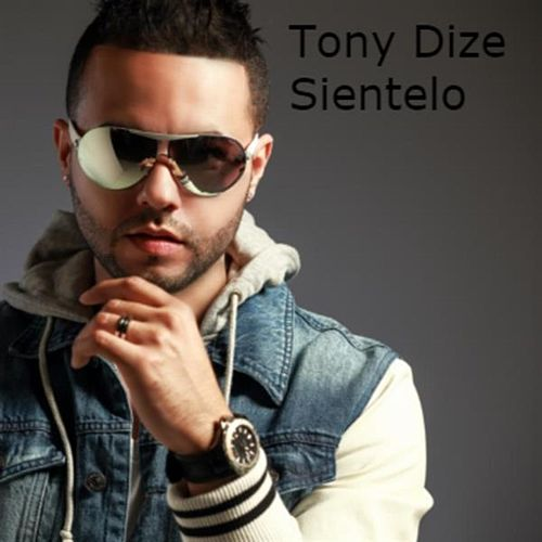 Play & Download Sientelo by Tony Dize | Napster