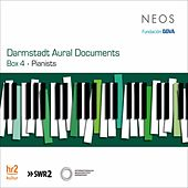 Play & Download Darmstadt Aural Documents, Box 4: Pianists by Various Artists | Napster