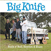Big Knife Rock 'n' Roll, Rhythm & Blues by James