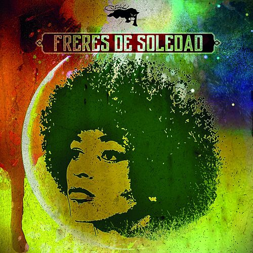 Play & Download Frères de Soledad by Soledad | Napster